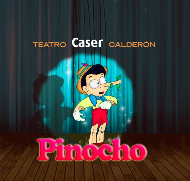 cartel pinocho teatro caser calderon