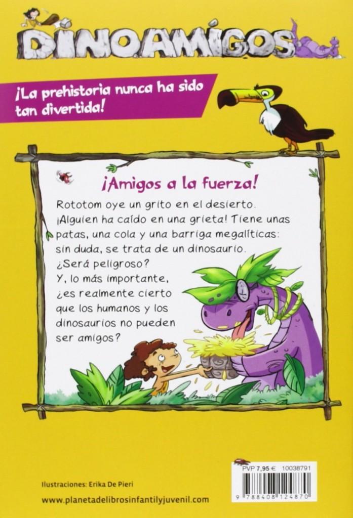 Dinoamigos 1: Amigos a la fuerza